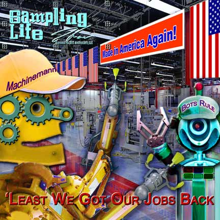 Jobs Back in the USA-Sampling Life